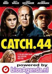 Catch .44 poster, © 2011 Dutch FilmWorks